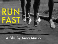 RUN FAST  -  A Short Film by Anna Musso