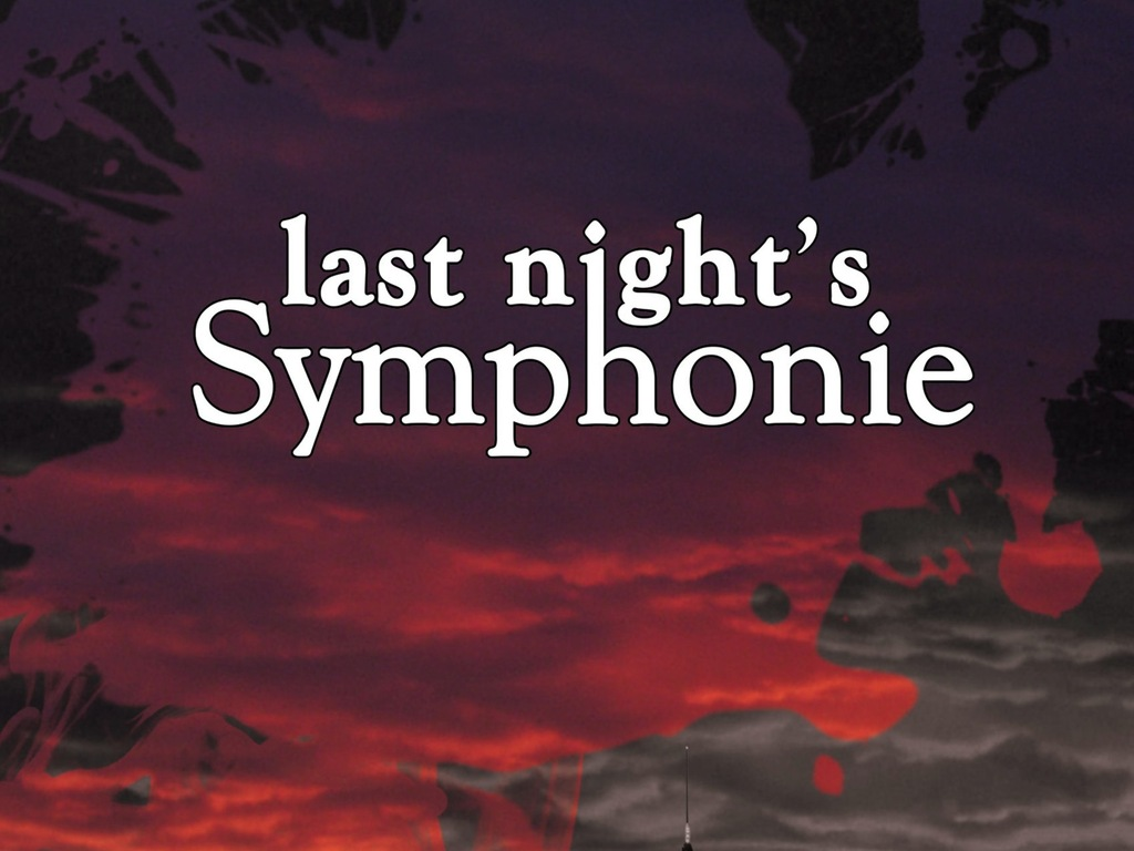 Last Night's Symphonie's video poster