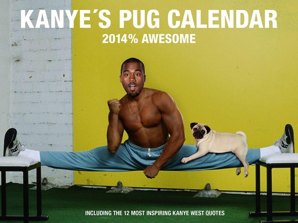 KANYE'S PUG CALENDAR - 2014% AWESOME's video poster