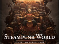 Steampunk World: A multicultural steampunk fiction anthology