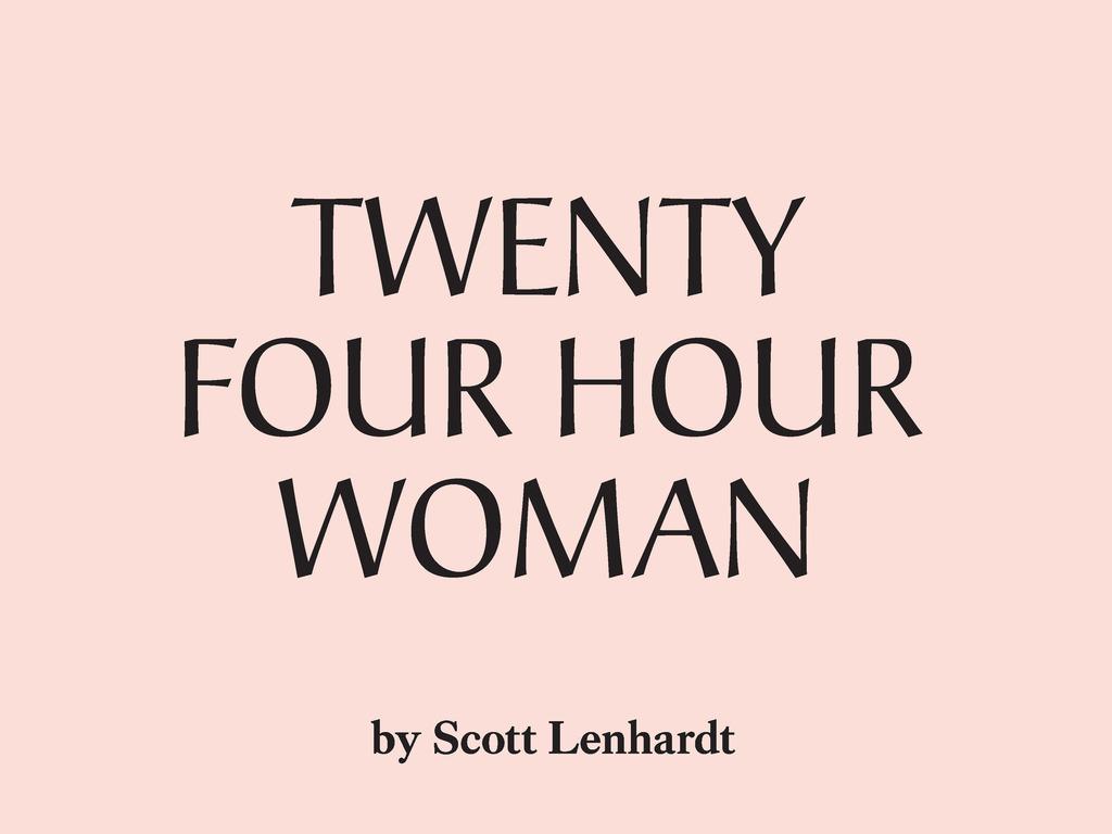 Twenty Four Hour Woman's video poster