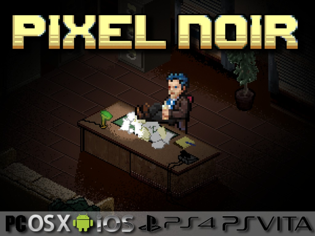 Pixel Noir (PC, Mac, iOS, Android, PS4, Vita)'s video poster