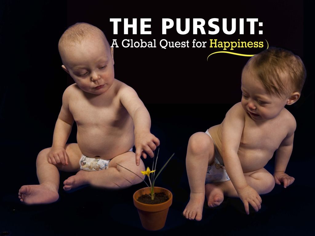The Pursuit: A Global Quest for Happiness's video poster