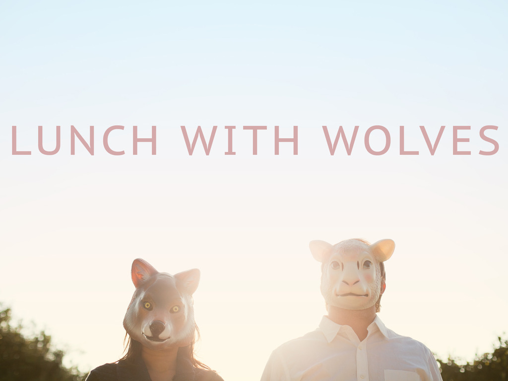 """""""Lunch With Wolves"""" Film Independent Short Film Project's video poster"""