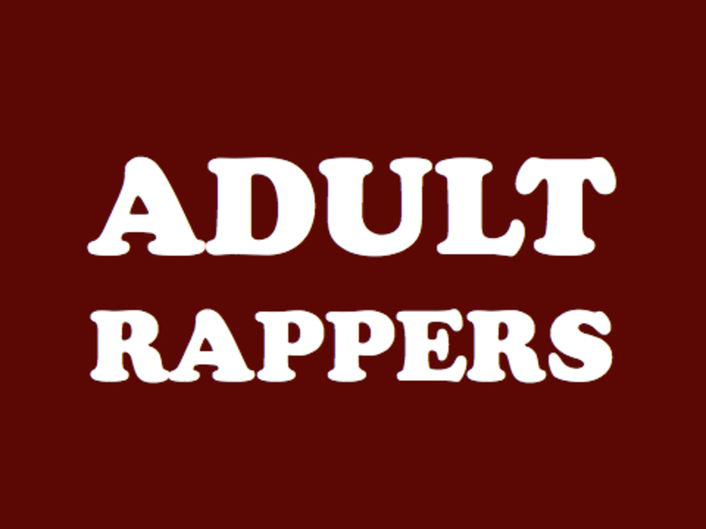 ADULT RAPPERS's video poster