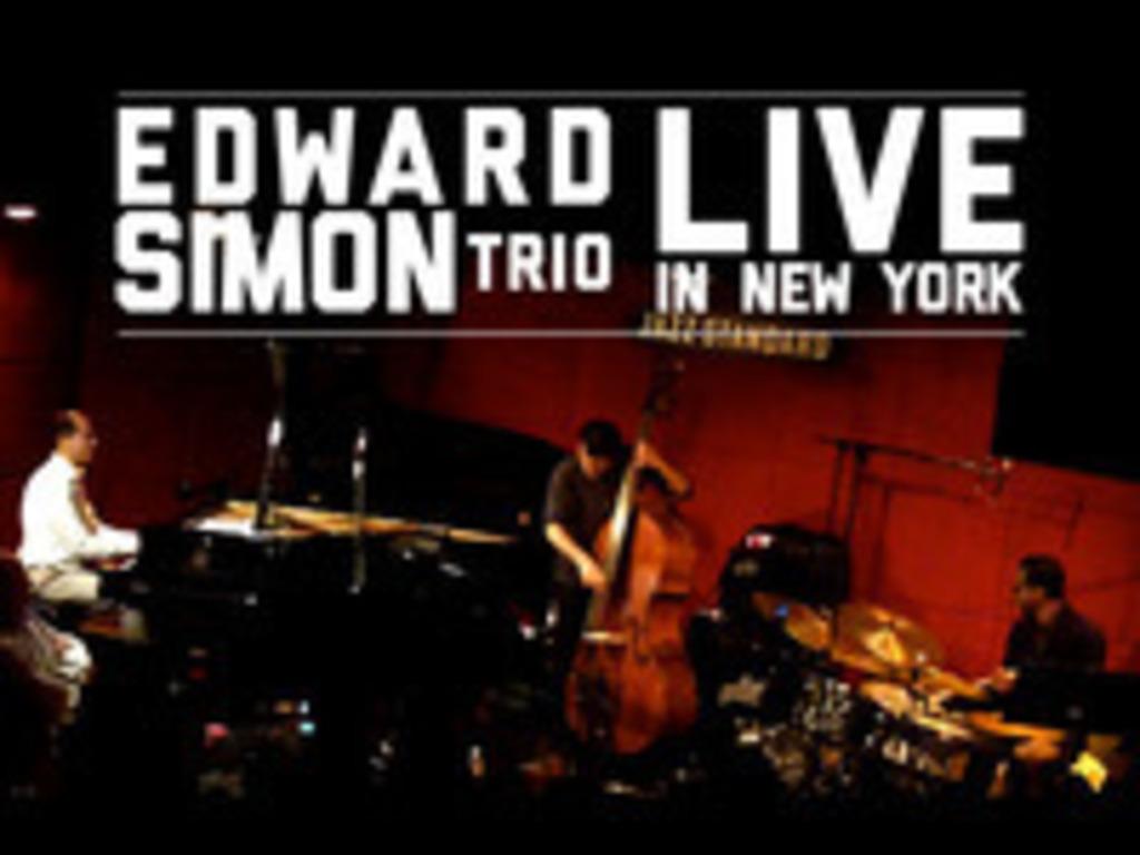 Ed Simon Trio: Live in New York's video poster