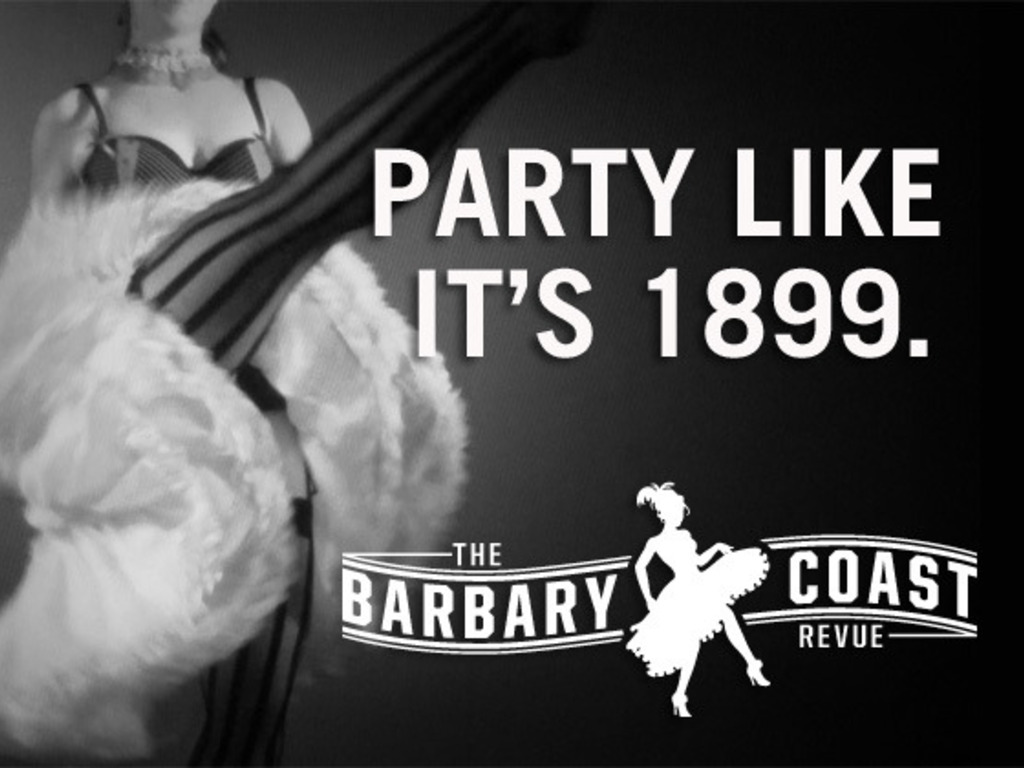 THE BARBARY COAST REVUE. Party Like It's 1899!'s video poster