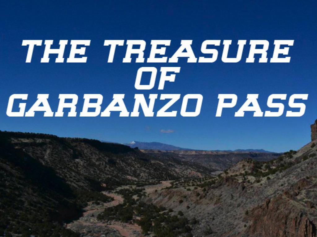 The Treasure of Garbanzo Pass Crowdfunding Campaign's video poster