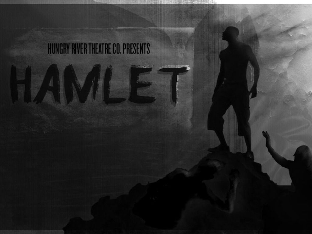Hamlet, presented by Hungry River Theatre Co.'s video poster