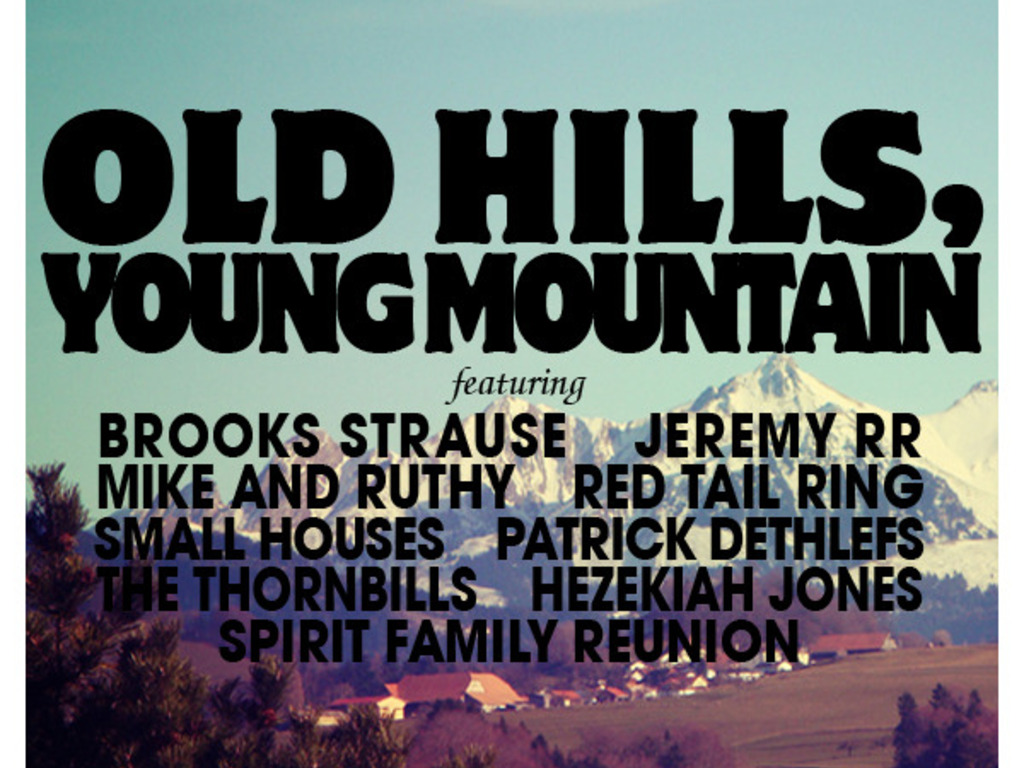 Old Hills, Young Mountain: Vol. 1's video poster