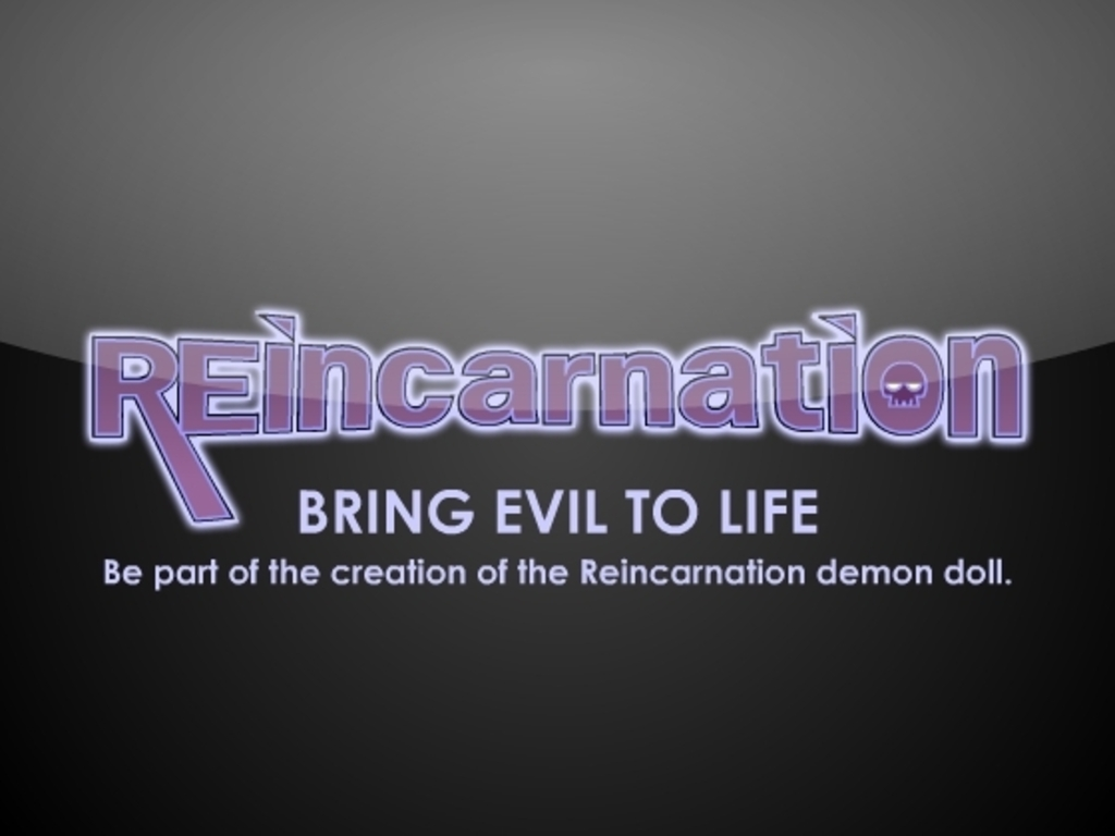 Bring evil to life.  Be part of the creation of the Reincarnation demon doll. (Canceled)'s video poster