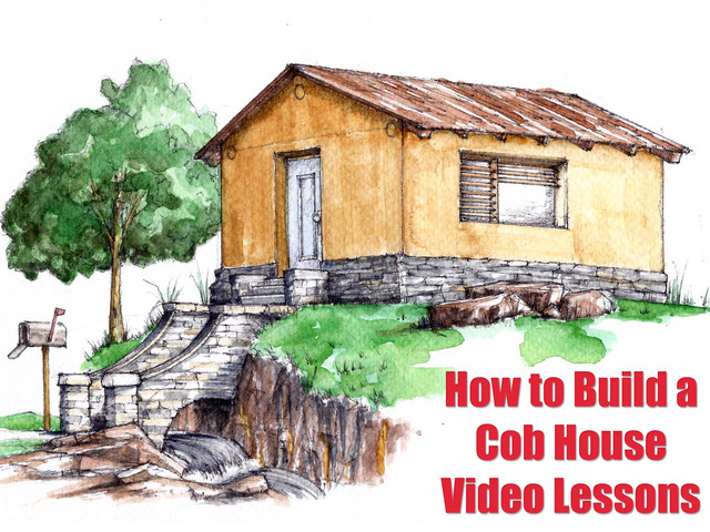 Cob houses natural building virtual workshop videos by for Virtual house building