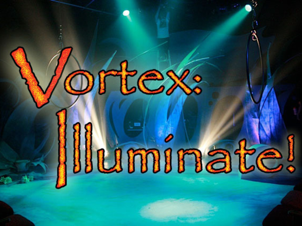 Illuminate the 2014 Season at The VORTEX!'s video poster