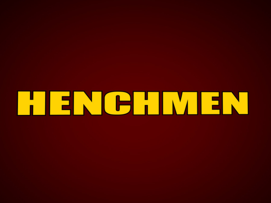 Henchmen's video poster