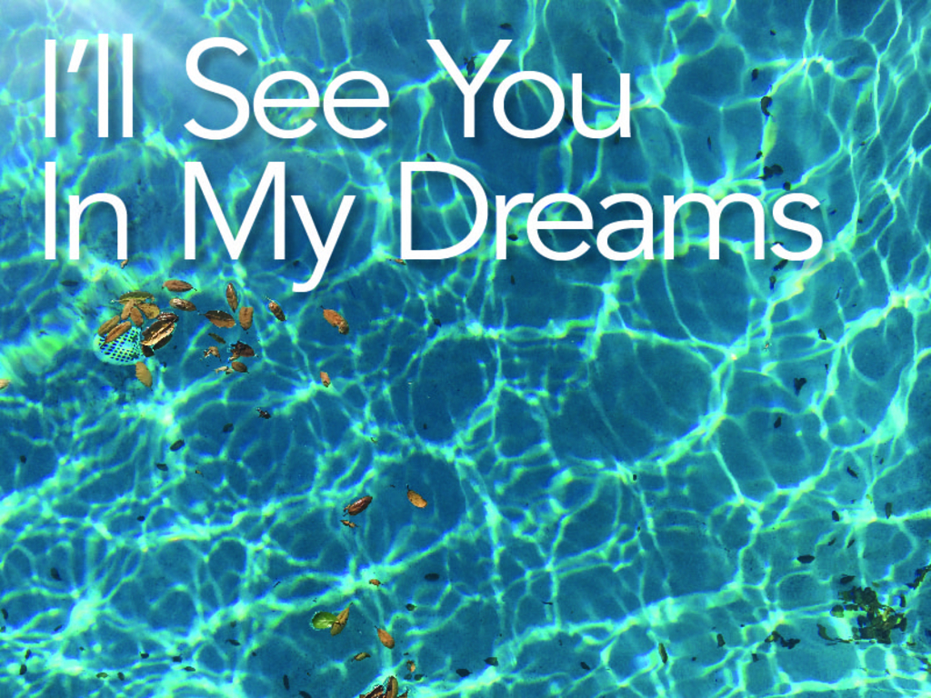 I'LL SEE YOU IN MY DREAMS - narrative feature film's video poster