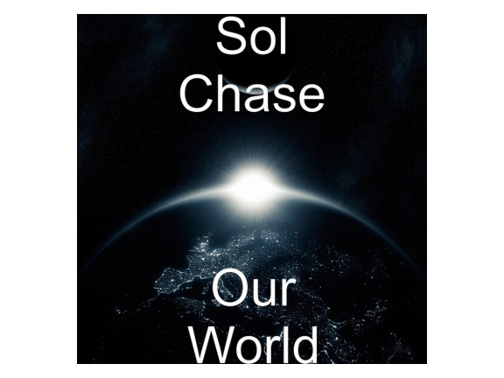 Sol Chase's 'Our World' CDs's video poster