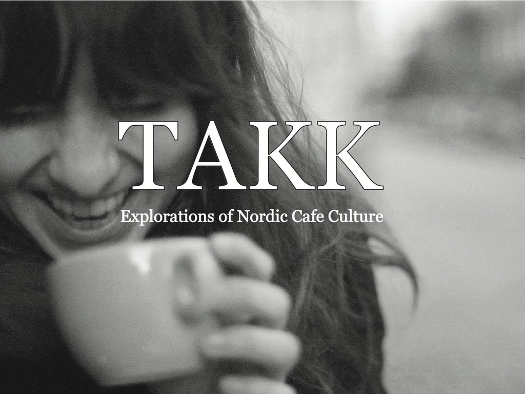 TAKK: Explorations of Nordic Cafe Culture's video poster