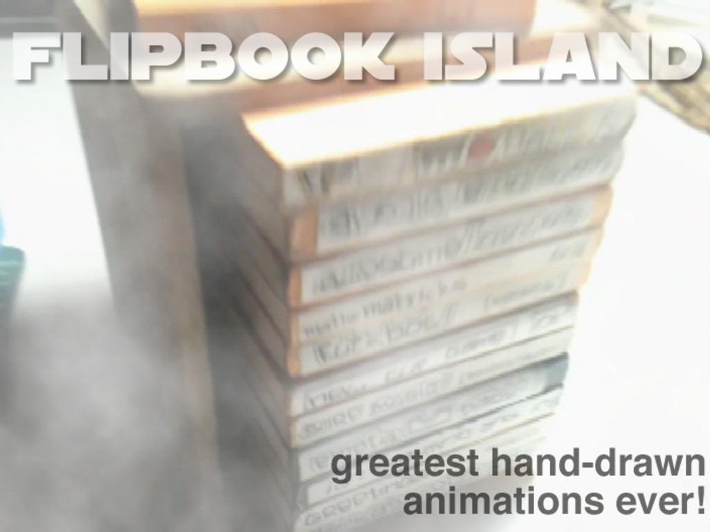 Flipbook Island!'s video poster