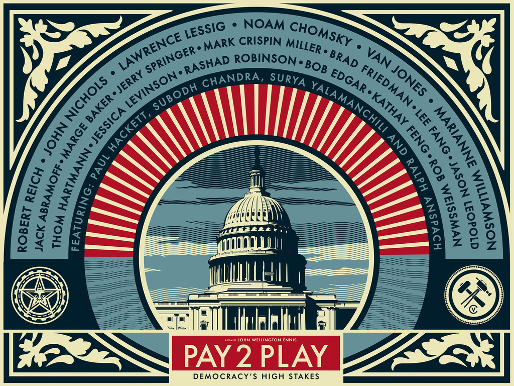 PAY 2 PLAY: Democracy's High Stakes - #GetMoneyOut's video poster
