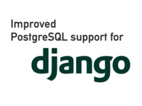 Improved PostgreSQL support in Django