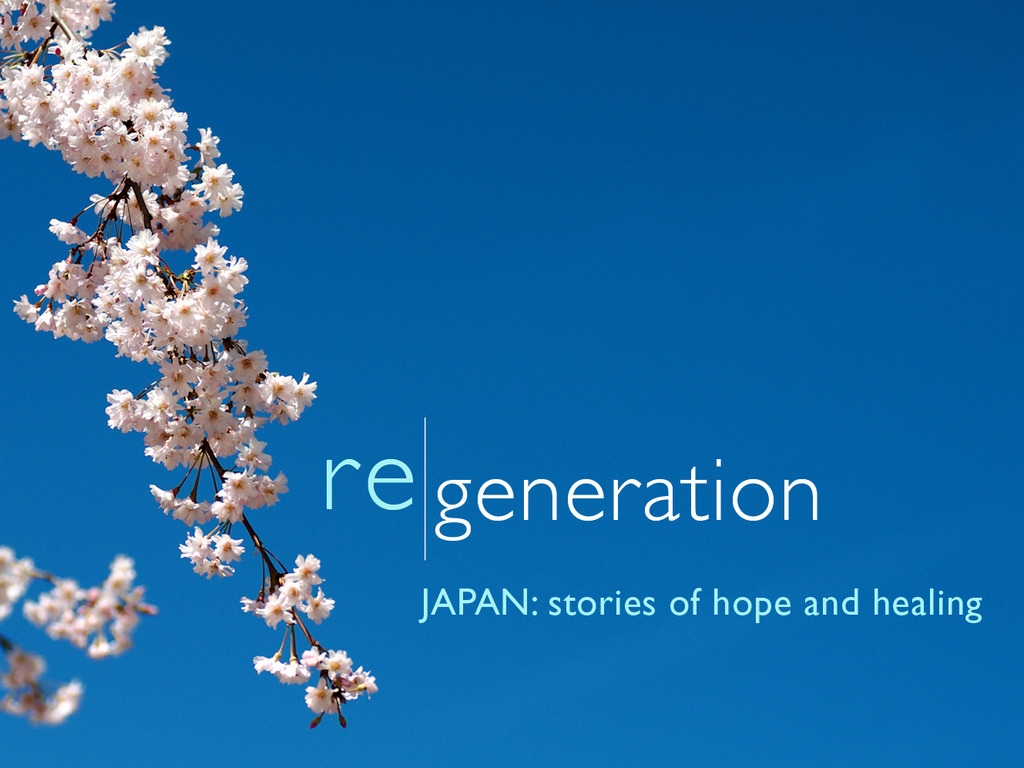 Regeneration // Japan: stories of hope and healing's video poster