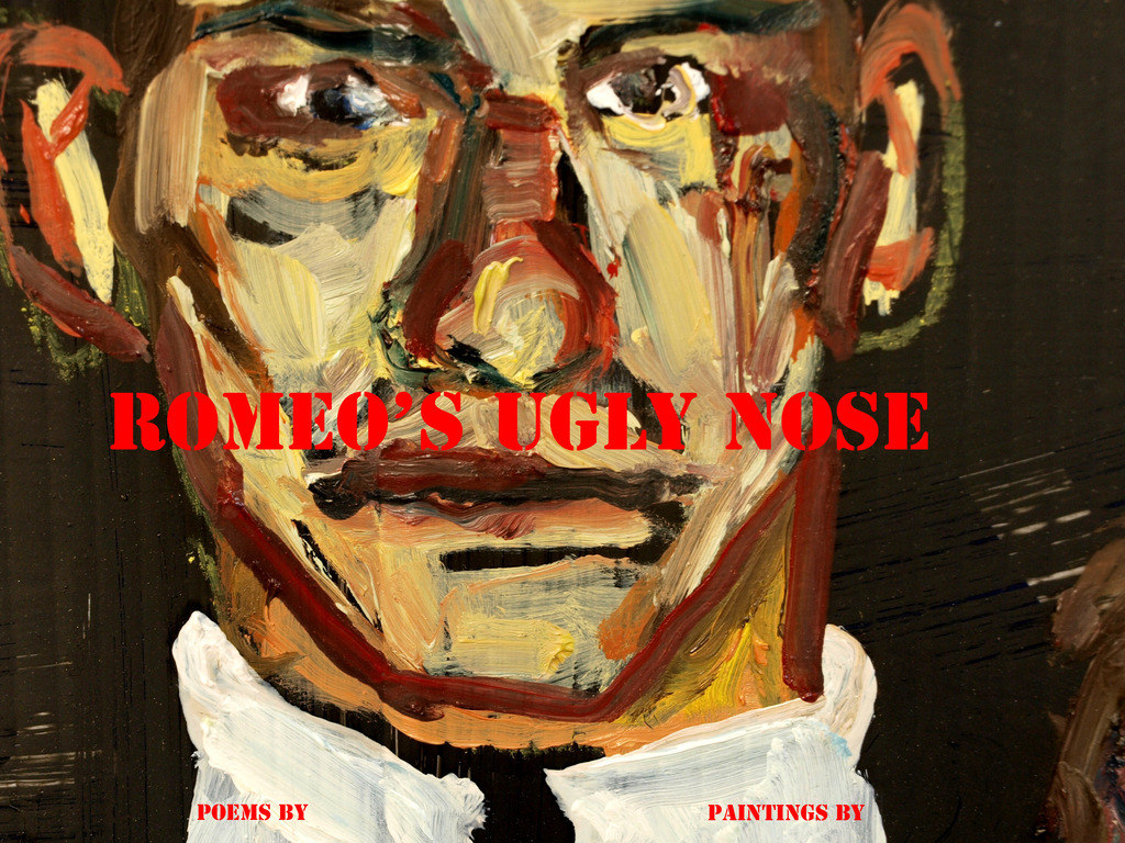 Romeo's Ugly Nose   A work of original poetry and art's video poster