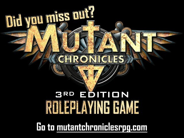 Mutant Chronicles 3rd Ed. RPG