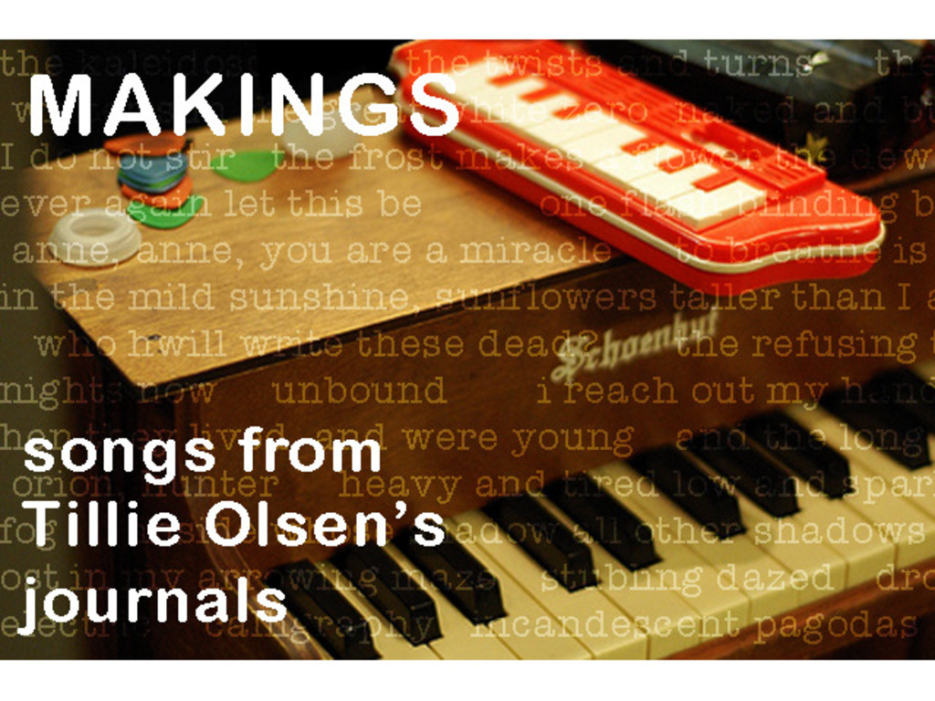 Makings - Songs from Tillie Olsen's Journals's video poster
