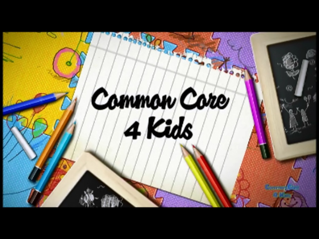 Common Core 4 Kids's video poster