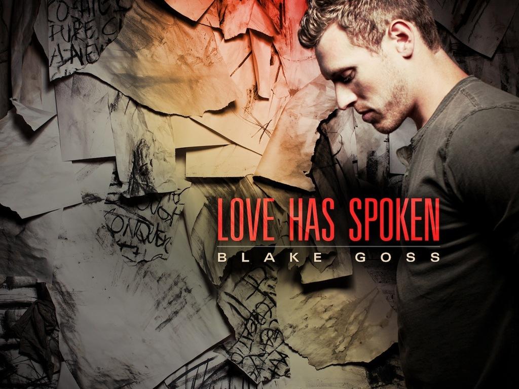 Blake Goss: Love Has Spoken EP's video poster
