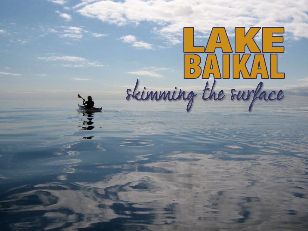 Lake Baikal: Skimming the Surface - A Kayak Documentary's video poster