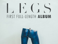 LEGS' first full-length album!