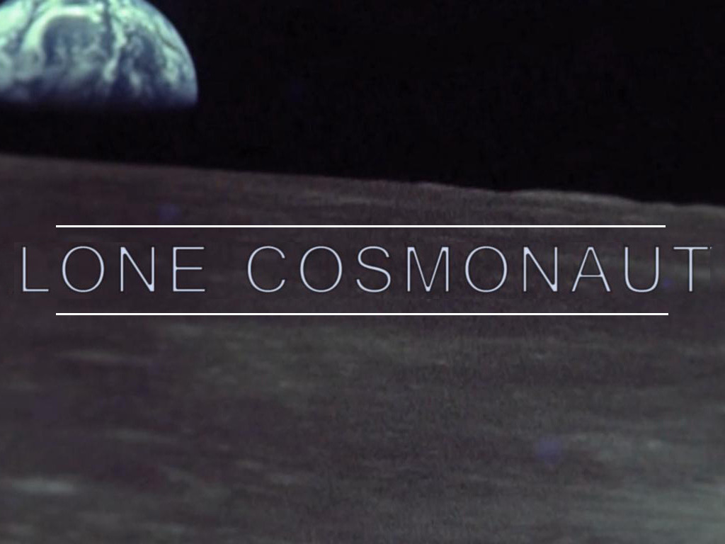 Lone Cosmonaut's video poster