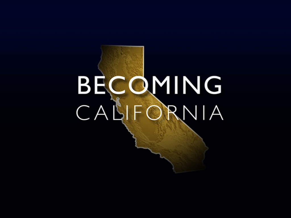 Becoming California: A Public Television Documentary's video poster