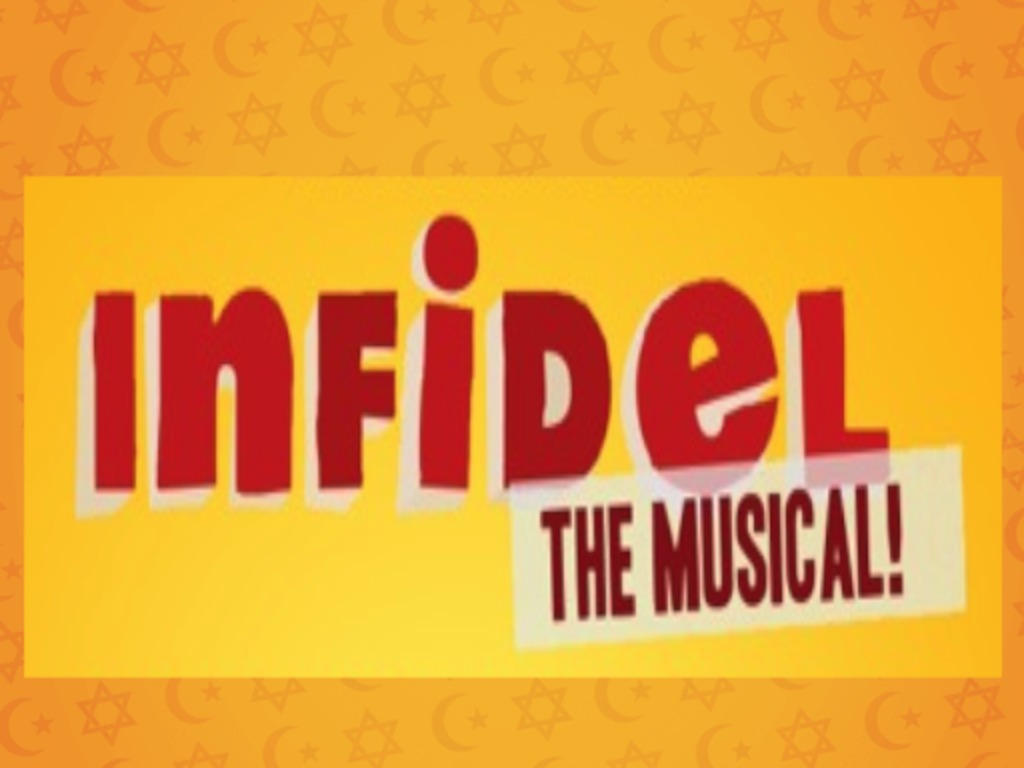 INFIDEL - THE MUSICAL!'s video poster