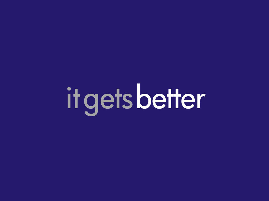 IT GETS BETTER - The Theater Project's video poster