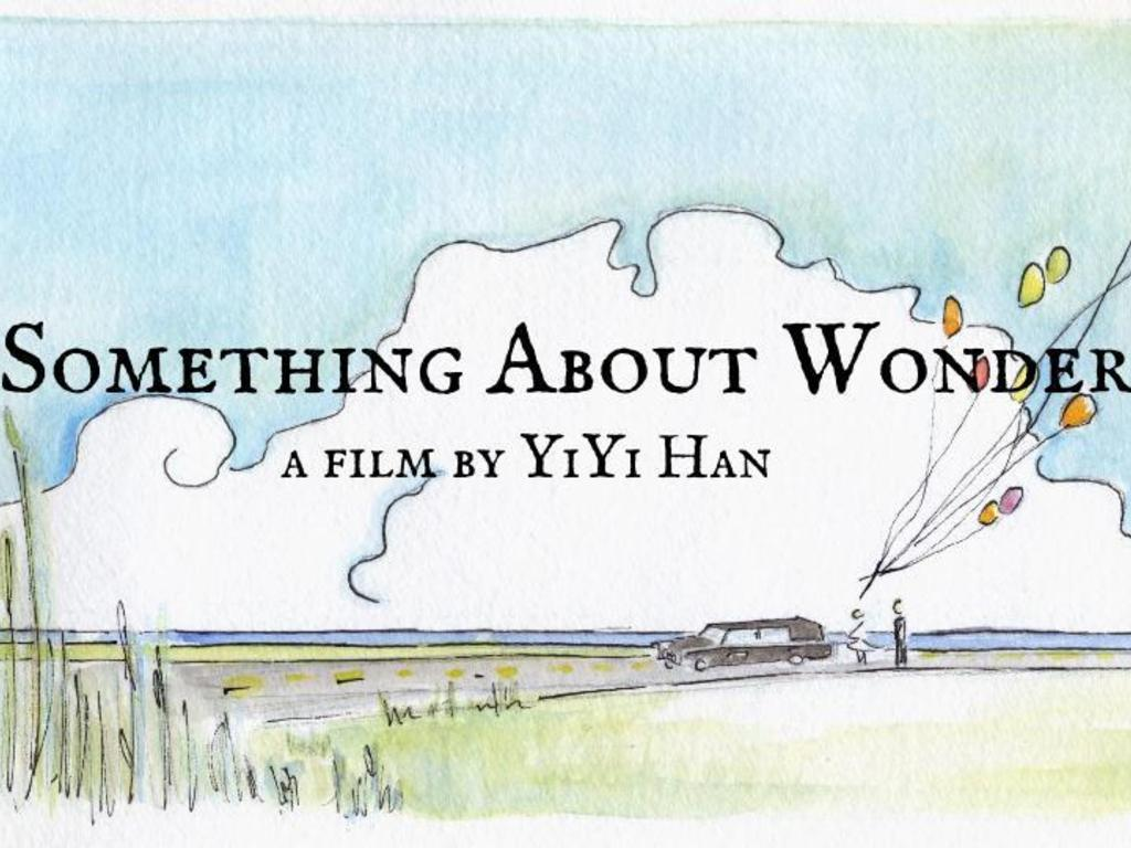 Something About Wonder - An NYU Thesis film's video poster