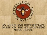 LOCAL HONEY ALBUM AND DOCUMENTARY