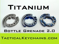 Titanium Bottle Grenade 2.0 - Ridiculously Awesome!