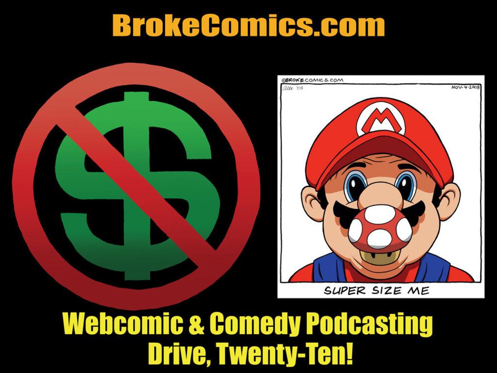 "The ""Broke Comics"" Webcomic and Podcast Drive, Twenty-Ten!'s video poster"