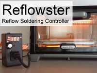 Reflowster - Soldering Controller for Surface Mount PCBs