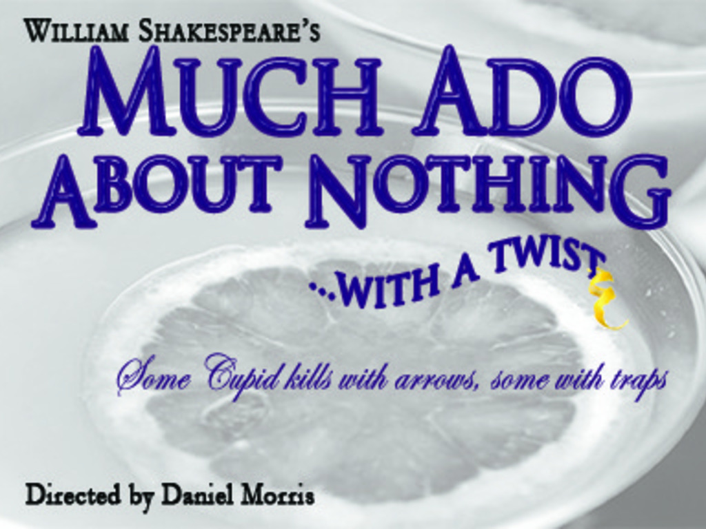 Much Ado About Nothing…With a Twist's video poster