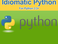 "A ""Writing Idiomatic Python"" Video Series: Watch and Learn!"