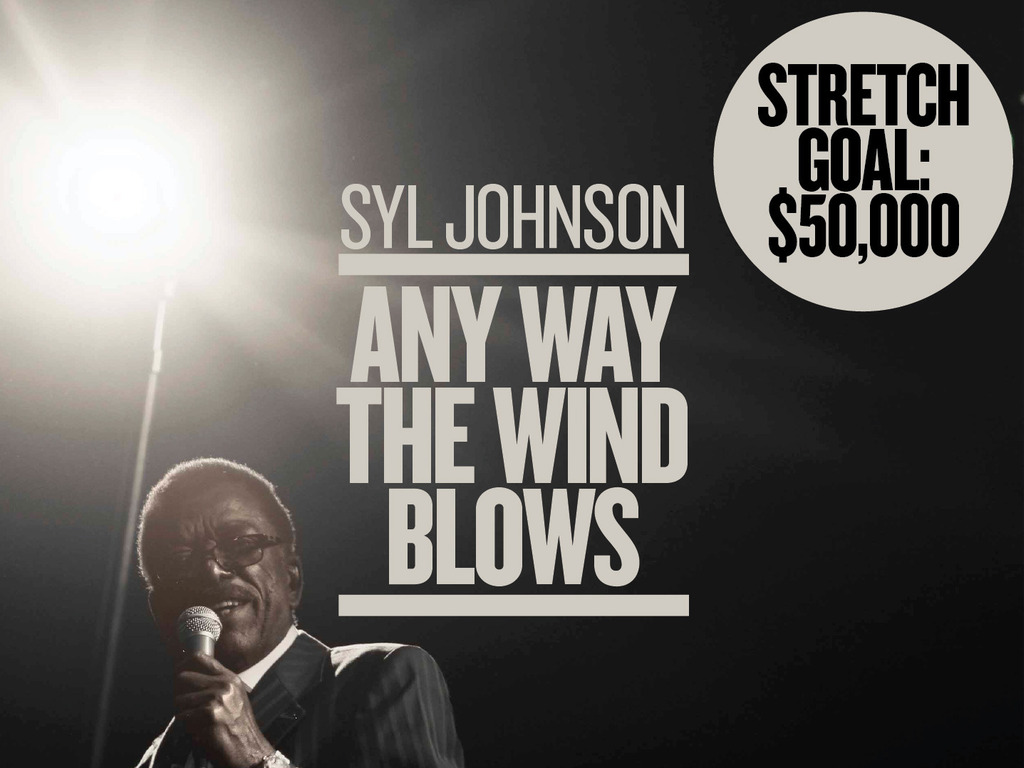 Syl Johnson: Any Way The Wind Blows's video poster