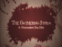 The Gathering Storm: A Marauders Fan Film