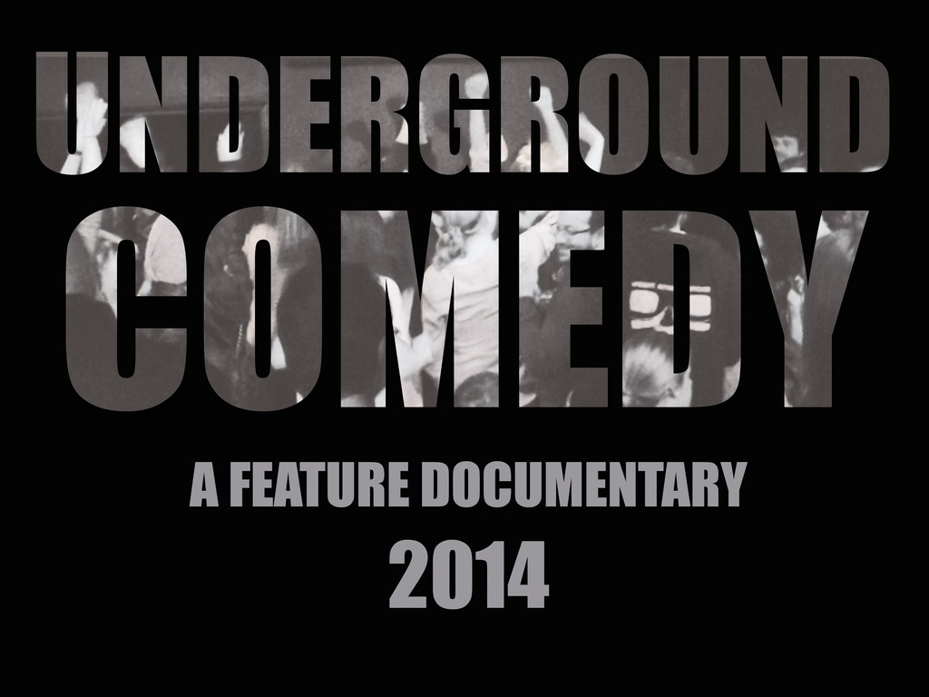 Underground Comedy - A Documentary Feature Film's video poster