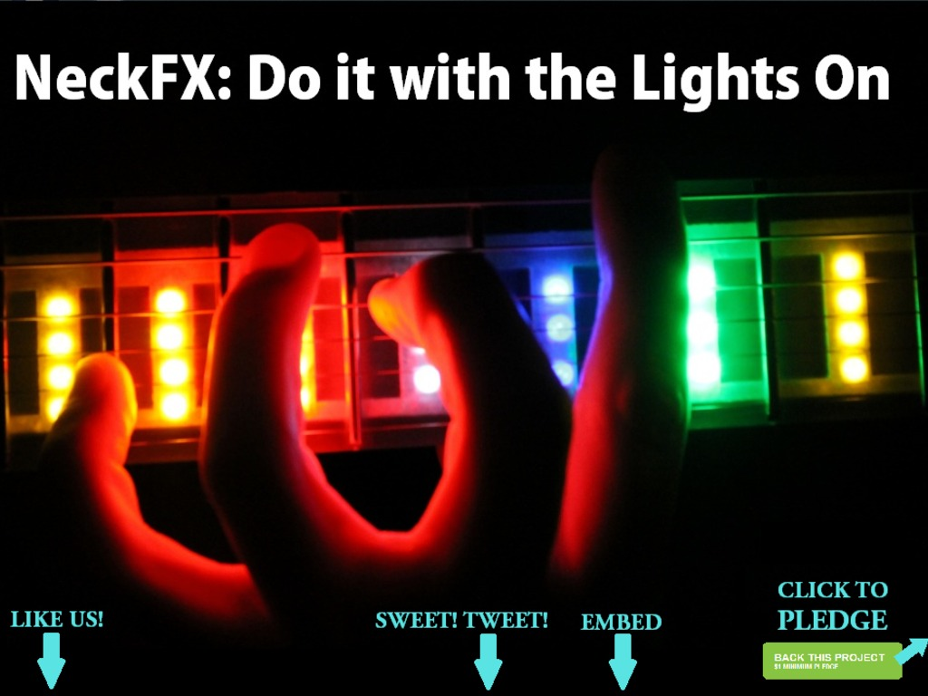 NeckFX: Do it with the Lights On -- LED Guitar (Canceled)'s video poster
