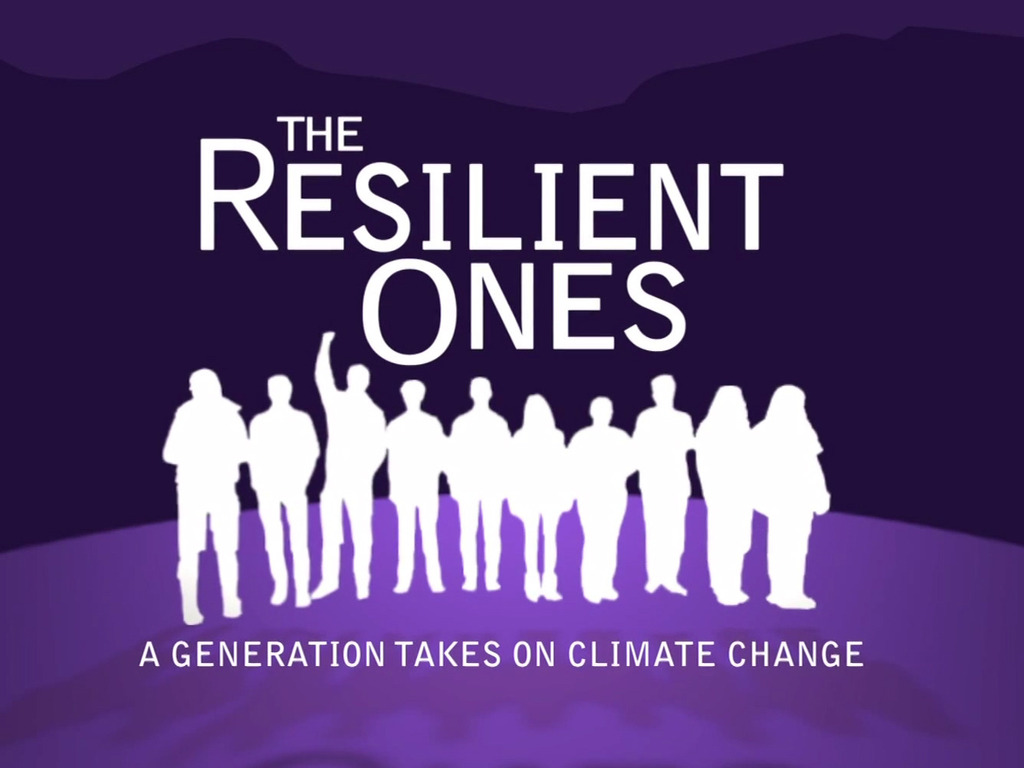 The Resilient Ones: A Generation Takes On Climate Change's video poster