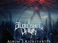Bloodshot Dawn - RECORDING NEW ALBUM