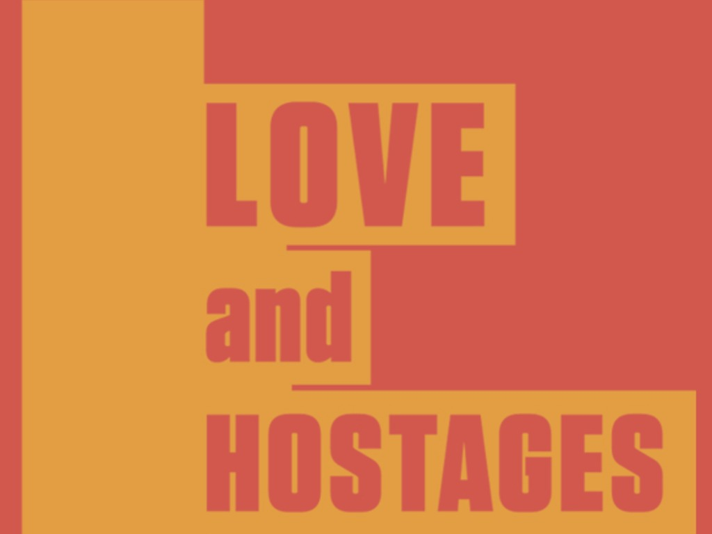 Love and Hostages - The Movie's video poster